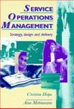 Service Operations Management : Strategy, Design and Delivery, Witt, Christine and Muhlemann, Alan, 0131499157