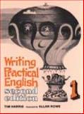 Writing Practical English 1, Harris, Tim and Rowe, Allan, 0155709151