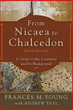 From Nicaea to Chalcedon 2nd Edition
