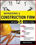 Managing a Construction Firm on Just 24 Hours a Day, Stevens, Matt, 0071479155