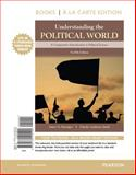 Understanding the Political World Books a la Carte Edition Plus REVEL -- Access Card Package 12th Edition