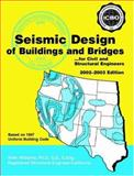 Seismic Design of Buildings and Bridges, 2002-2003, Williams, Alan, 0195159152