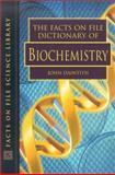 The Facts on File Dictionary of Biochemistry, John Daintith, 0816049157