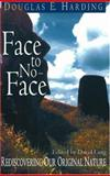 Face to No-Face, Douglas E. Harding, 1878019155
