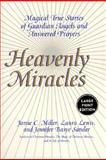 Heavenly Miracles, Jamie C. Miller and Laura Lewis, 0060199156