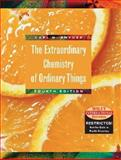 Extraordinary Chemistry of Ordinary Things, Snyder, Carl H., 0471429155
