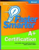 Faster Smarter A+ Certification, Bird, Drew and Harwood, Mike, 0735619158