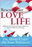 Rescue Your Love Life, Henry Cloud and John Townsend, 0785289151