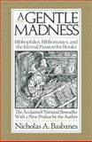 A Gentle Madness, Nicholas Basbanes, 0979949157