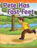 Pete Has Fast Feet, Suzanne I. Barchers, 1433329158
