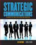 Strategic Communications 6th Edition