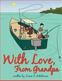 With Love, from Grandp, Susan C. Kotchman, 1467849154
