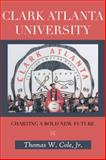 Clark Atlanta University, Thomas W. Cole, 148177915X