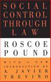 Social Control Through Law, Pound, Roscoe, 1560009160