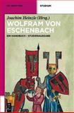 Wolfram Von Eschenbach : Ein Handbuch. Studienausgabe, , 3110349167