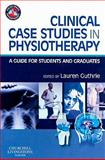 Clinical Case Studies in Physiotherapy : A Guide for Students and Graduates, , 0443069166