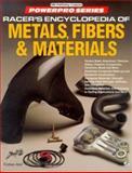 Racer's Encyclopedia of Metals, Fibers and Materials 9780879389161