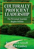 Culturally Proficient Leadership : The Personal Journey Begins Within, Terrell, Raymond and Lindsey, Randall B., 1412969166