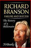Richard Branson Failure and Success, NrBooks NrBooks, 1493779168