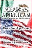 Mexican American, Brenda Casten and Jennifer Johnson-Garcia, 1500219169