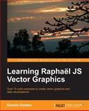 Learning Raphaël JS Vector Graphics, Damian Dawber, 1782169164