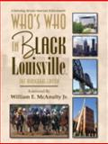 Who's Who in Black Louisville : The Inaugural Edition, Martin, C. Sunny, 1933879165