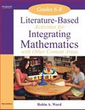 Literature-Based Activities Integrating Mathematics with Other Content Areas, Ward, Robin A., 020552916X
