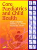 Core Paediatrics and Child Health 9780443059162