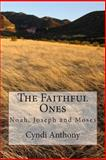 The Faithful Ones, Cyndi Anthony, 1495299163