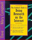 The Student's Guide to Doing Research on the Internet, Campbell, Dave and Campbell, Mary, 0201489163