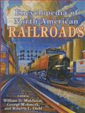 Encyclopedia of North American Railroads, , 0253349168
