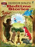 Thornton Burgess Bedtime Stories, Thornton W. Burgess, 0486479161