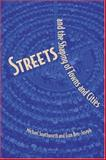 Streets and the Shaping of Towns and Cities, Southworth, Michael and Ben-Joseph, Eran, 1559639164