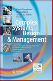 Complex Systems Design and Management : Proceedings of the Second International Conference on Complex Systems Design and Management CSDM 2011, , 3642429165