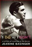 I Do and I Don't, Jeanine Basinger, 0307269167