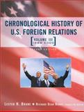 Chronological History of U.S. Foreign Relations, Lester H. Brune, 041593916X