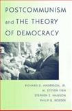 Postcommunism and the Theory of Democracy, Anderson, Richard, 0691089167