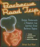 Barbecue Road Trip, Michael Karl Witzel, 0785829164