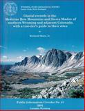 Glacial Records in the Medicine Bow Mountains and Sierra Madre of Southern Wyoming and Adjacent Colorado, with a Traveler's Guide to Their Sites : Pic-41, Mears, Brainerd, 1884589162