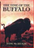 The Time of the Buffalo, Tom McHugh, 0785819169