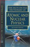 The Facts on File Dictionary of Atomic and Nuclear Physics, , 0816049165