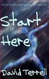 Start Here, David Terrell, 149977916X