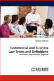 Commercial and Business Law Terms and Definitions, Faustino Taderera, 3838389166