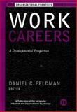 Work Careers : A Developmental Perspective, , 0787959162