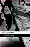 Spinoza's Ethics, Cook, J. Thomas and Cook, 0826489168