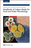 Handbook of Culture Media for Food and Water Microbiology, Rosamund M. Baird,R. M. Baird,Janet Corry,Janet (EDT) Corry G. D. W. Curtis, 1847559166