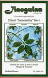 "Jiaogulan - China's ""Immortality Herb"", Jialiu Liu and Michael Blumert, 1887089160"