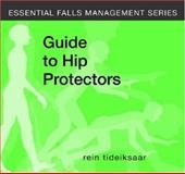 A Guide to Hip Protectors, Tideiksaar, Rein, 1932529160