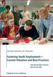 Fostering Youth Employment - Current Situation and Best Practices : International Reform Monitor Special Issue 2006, , 3892049165