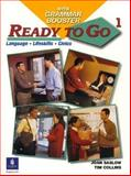 Ready to Go 1 with Grammar Booster : Language, Lifeskills, Civics, Saslow, Joan M. and Collins, Tim, 0131919164